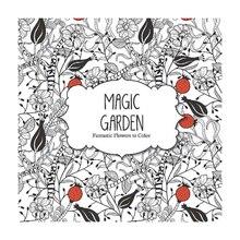 Magic Garden: Fantastic Flowers to Color, medium