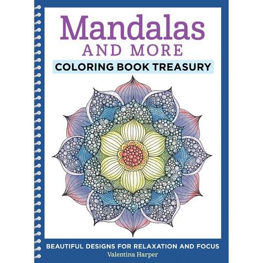Mandalas And More Coloring Book Treasury
