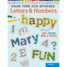 Color Your Own Stickers: Letters & Numbers
