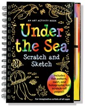 Scratch & Sketch Under the Sea: An Art Activity Book