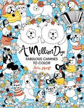 A Million Dogs: Fabulous Canines to Color