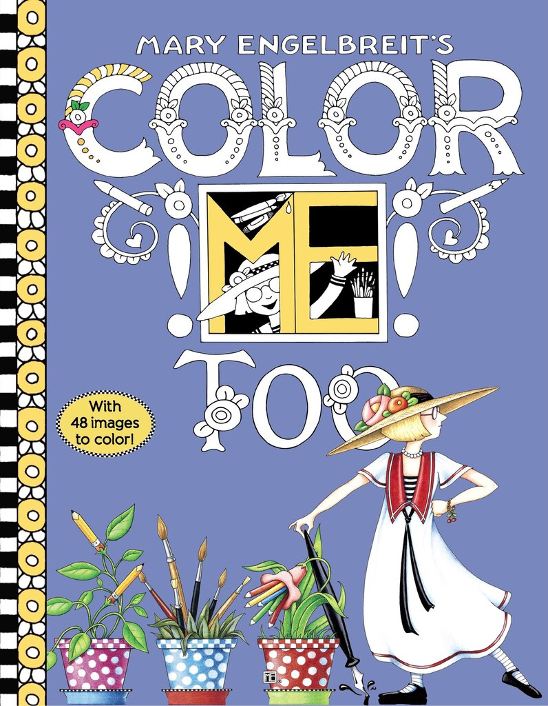 mary engelbreits color me too coloring book - Michaels Coloring Books
