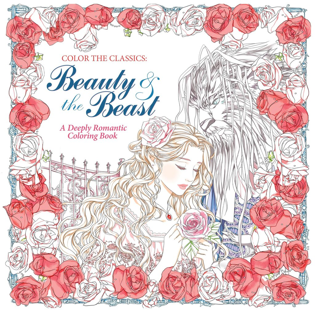 Coloring book color of art - Color The Classics Beauty And The Beast A Deeply Romantic Coloring Book