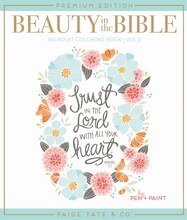Beauty in the Bible: Adult Coloring Book Volume 2 Premium Edition