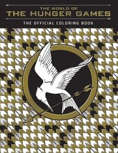 The World of the Hunger Games Official Coloring Book