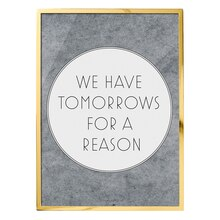 Bloomingville 'We Have Tomorrows For A Reason' Wall Decor Accent