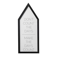 Bloomingville 'Don't Count The Days...' Wall Decor Accent