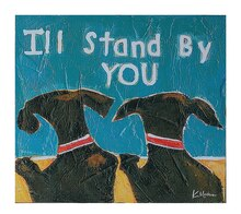 'I'll Stand By You' Wall Decor