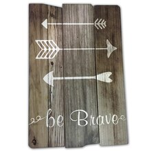 Global Chic Be Brave Wall Sign by Ashland