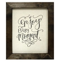 Enjoy Every Moment Wall Art By Studio Decor