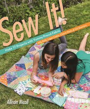 Sew It! Make 17 Projects with Yummy Precut Fabric